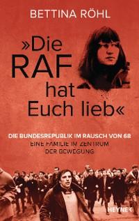 "Cover ""Die RAF hat euch lieb"""