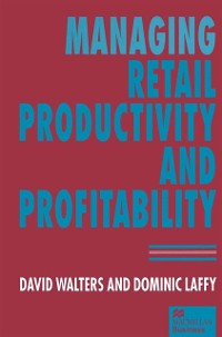 Cover Managing Retail Productivity and Profitability