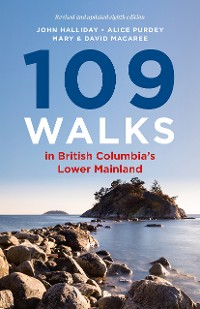 Cover 109 Walks in British Columbia's Lower Mainland