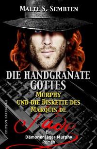 Cover Die Handgranate Gottes (Ein Dämonenjäger Murphy Roman)