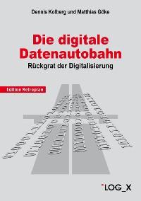 Cover Die Digitale Datenautobahn