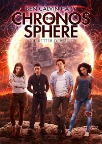 Cover The Chronos Sphere - Die Retter der Zeit