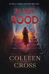 Cover In het rood, Katerina Carter Kleur van Geld mysteries