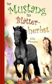 Cover Der Mustang im Blätterherbst