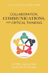 Cover Collaboration, Communications, and Critical Thinking
