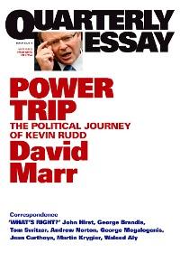 Cover Quarterly Essay 38 Power Trip