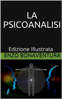 Cover La Psicoanalisi - Edizione Illustrata