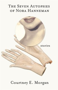 Cover Seven Autopsies of Nora Hanneman