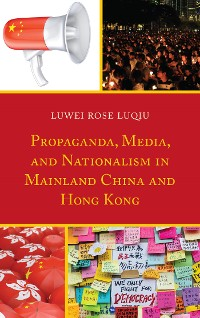 Cover Propaganda, Media, and Nationalism in Mainland China and Hong Kong
