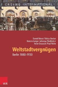 Cover Weltstadtvergnügen