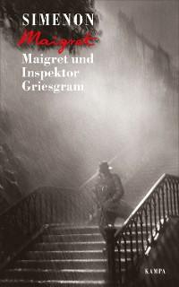 Cover Maigret und Inspektor Griesgram