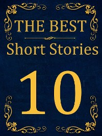 Cover The Best Short Stories - 10 RECONSTRUCTED PRINT