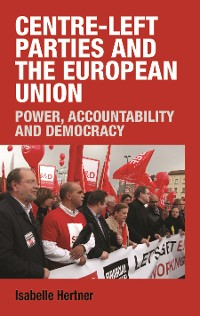 Cover Centre-left parties and the European Union