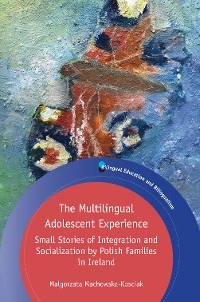 Cover The Multilingual Adolescent Experience
