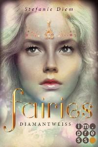 Cover Fairies 3: Diamantweiß