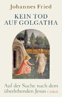 Cover Kein Tod auf Golgatha