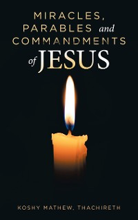 Cover Miracles, Parables and Commandments of Jesus