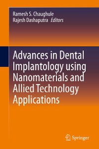 Cover Advances in Dental Implantology using Nanomaterials and Allied Technology Applications