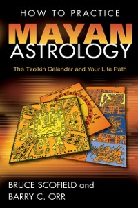Cover How to Practice Mayan Astrology