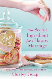 Cover Secret Ingredient for a Happy Marriage