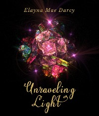 Cover Unraveling Light