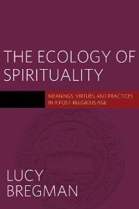 Cover The Ecology of Spirituality