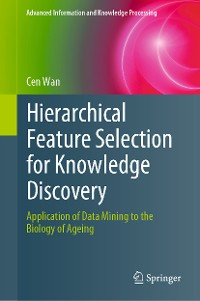 Cover Hierarchical Feature Selection for Knowledge Discovery