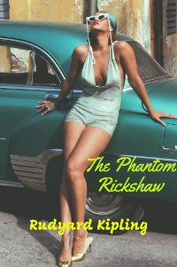 Cover The Phantom Rickshaw and Other Ghost Stories