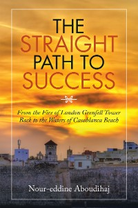 Cover The Straight Path to Success