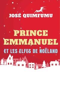 Cover Prince Emmanuel Et Les Elfes De Noëland