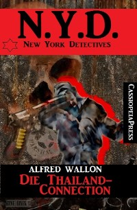 Cover N.Y.D. - Die Thailand-Connection (New  York Detectives)