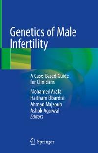 Cover Genetics of Male Infertility