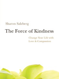 Cover The Force of Kindness