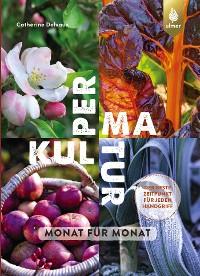 Cover Permakultur Monat für Monat