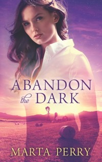 Cover Abandon the Dark (Watcher in the Dark, Book 3)