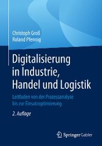 Cover Digitalisierung in Industrie, Handel und Logistik