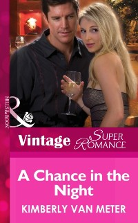 Cover Chance in the Night (Mills & Boon Vintage Superromance) (Mama Jo's Boys, Book 2)