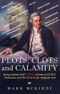Cover PLOTS, CLOTS and CALAMITY