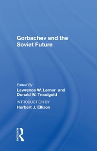 Cover Gorbachev And The Soviet Future