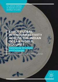 Cover Early Global Interconnectivity across the Indian Ocean World, Volume I