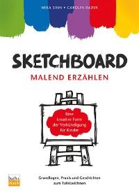 Cover Sketchboard: malend erzählen