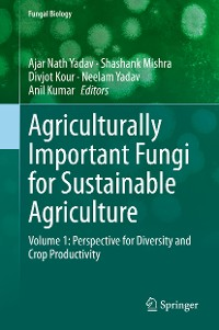 Cover Agriculturally Important Fungi for Sustainable Agriculture