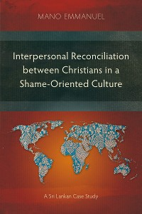Cover Interpersonal Reconciliation between Christians in a Shame-Oriented Culture