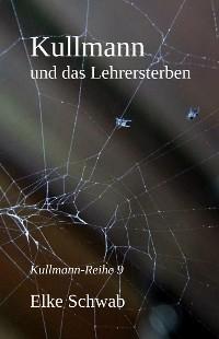 Cover Kullmann und das Lehrersterben