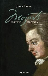 Cover Mozarts letztes Requiem