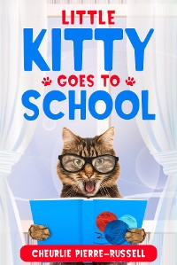Cover Little Kitty Goes to School