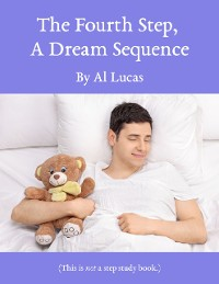 Cover The Fourth Step - A Dream Sequence