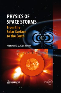 Cover Physics of Space Storms