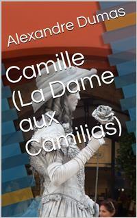 Cover Camille (La Dame aux Camilias)