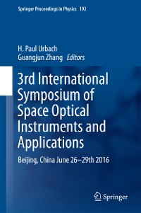 Cover 3rd International Symposium of Space Optical Instruments and Applications